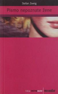 Pismo nepoznate žene - Stefan Zweig, Vlatko Šarić