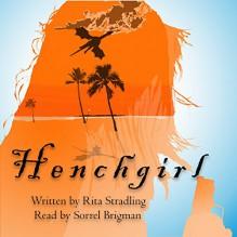 Henchgirl: Dakota Kekoa, Book 1 - Rita Stradling,Rita Stradling,Sorrel Brigman