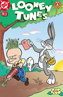 Looney Tunes (1994-) #78 - David Weiss, Frank Strom, Mike DeCarlo, Terry Collins, Dave Alvarez, Howard Simpson, John Constanza