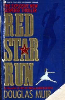 Red Star Run - Douglas Muir