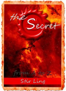 The Secret From A to Z (Parody of Bestseller) - Stir Ling