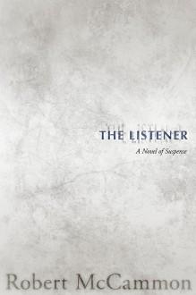 The Listener - Robert R. McCammon