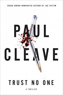 Trust No One: A Thriller - Paul Cleave