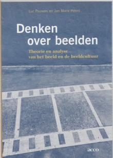 Denken over Beelden - Luc Pauwels, Jan Marie Peters