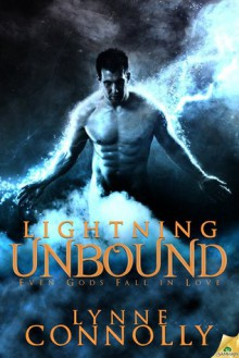 Lightning Unbound - Lynne Connolly