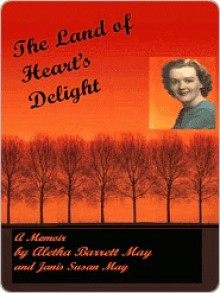 The Land of Heart's Delight - Aletha May, Janis May