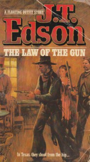 Law Of The Gun - J.T. Edson