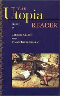 The Utopia Reader - Christie Anne Farnham, Lyman Sargent