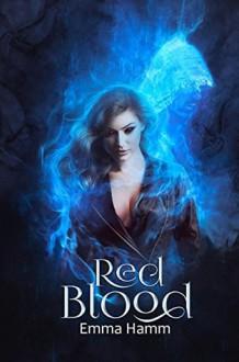 Red Blood - Emma Hamm,Sarah Collingwood