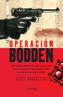 Operacion Bodden - Luis Barallat