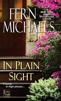 In Plain Sight (Sisterhood) - Fern Michaels