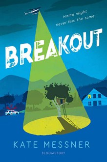 Breakout - Kate Messner