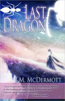 Last Dragon - J.M. McDermott