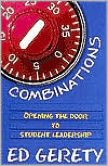 Combinations: Opening the Door to Student Leadership - Ed Gerety