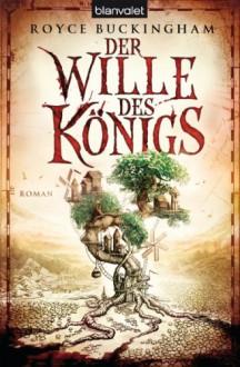 Der Wille des Königs (Mapper 2) - Royce Buckingham, Michael Pfingstl
