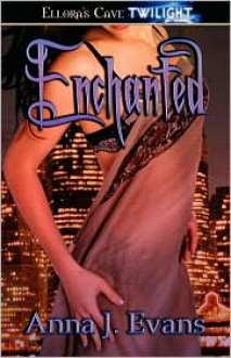 Enchanted - Anna J. Evans