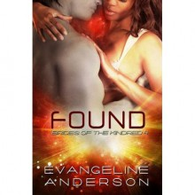 Found (Brides of the Kindred, #4) - Evangeline Anderson