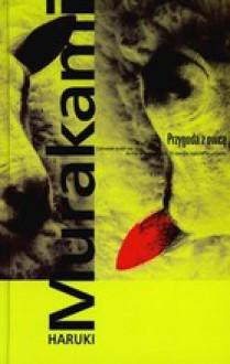 Przygoda z owcą - Haruki Murakami, Anna Zielińska Eliot