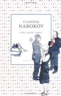 король, дама, валет - Vladimir Nabokov