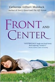 Front and Center (Dairy Queen Series #3) -
