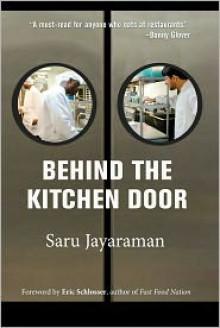 Behind the Kitchen Door - Sarumathi Jayaraman, Eric Schlosser