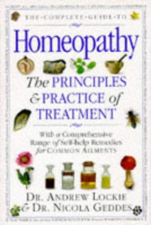 Complete Guide to Homeopathy Hb - Andrew Lockie