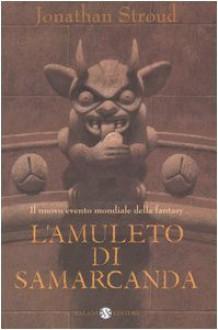 L'amuleto di Samarcanda - Jonathan Stroud,Riccardo Cravero