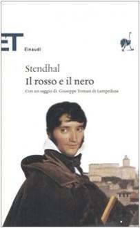 Il rosso e il nero - Diego Valeri, Stendhal, Giuseppe Tomasi di Lampedusa