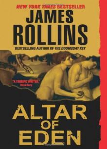 Altar of Eden - James Rollins