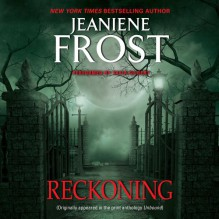 Reckoning: From Unbound - Jeaniene Frost