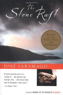 The Stone Raft - José Saramago, Giovanni Pontiero