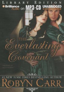 The Everlasting Covenant - Robyn Carr, Chloe Campbell