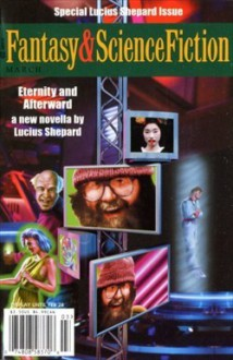 The Magazine of Fantasy & Science Fiction, March 2001 - Gordon Van Gelder, Katherine Dunn, Lucius Shepard, William G. Contento, Esther M. Friesner, Robert Reed, Robert Thurston, Charles de Lint, Michelle Sagara West, Barry N. Malzberg, Michael Bishop