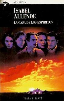 La casa de los espíritus - Isabel Allende