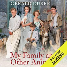 My Family and Other Animals - Gerald Durrell,Nigel Davenport