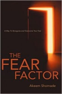 The Fear Factor - Akeem Shomade