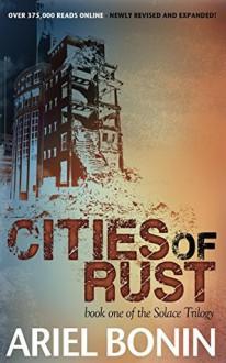 Cities of Rust - Ariel Bonin