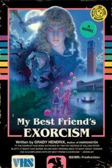 My Best Friend's Exorcism - Grady Hendrix