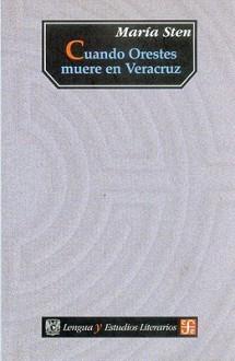 Cuando Orestes Muere En Veracruz - Maria Sten