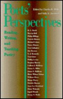 Poet's Perspectives: Reading, Writing, and Teaching Poetry - Charles R. Duke