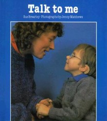 Talk to Me - Sue Brearley