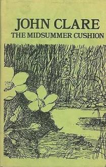 The Midsummer Cushion (Fyfield Books) - John Clare, Ronald K. Thornton