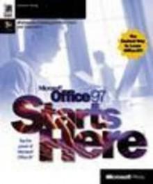 Microsoft Office 97 Starts Here - Microsoft Press