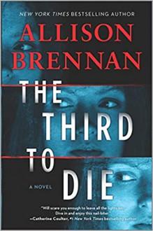 The Third to Die - Allison Brennan