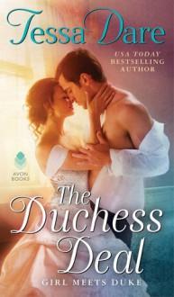 The Duchess Deal (Girl Meets Duke) - Tessa Dare