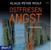 Ostfriesenangst (Ostfriesenkrimi) - Klaus-Peter Wolf