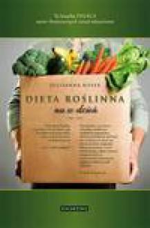 Dieta roślinna na co dzień - Julieanna Hever