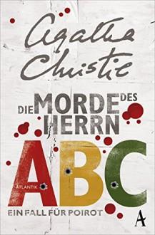 Die Morde des Herrn ABC: Ein Fall für Poirot - Agatha Christie,Gaby Wurster
