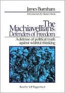 The Machiavellians, Defenders of Freedom - James Burnham