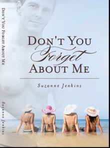 Don't You Forget About Me - Suzanne Jenkins